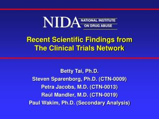 Recent Scientific Findings from  The Clinical Trials Network