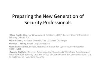 Preparing the New Generation of Security Professionals