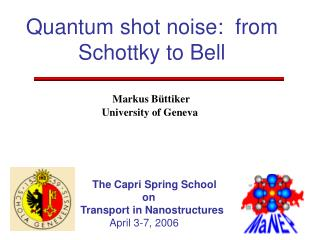 Quantum shot noise:  from Schottky to Bell