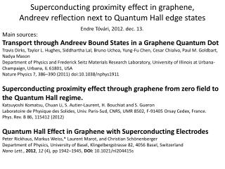 Main sources: Transport through Andreev Bound States in a Graphene Quantum Dot