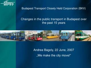 Budapest Transport Closely Held Corporation (BKV)