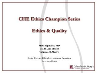 CHE Ethics Champion Series Ethics & Quality