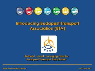 Introducing Budapest Transport Association (BTA)