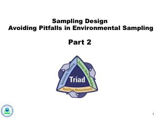 Sampling Design  Avoiding Pitfalls in Environmental Sampling Part 2