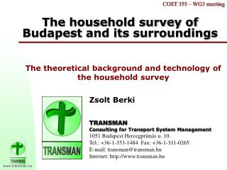 The household survey of Budapest and its surroundings