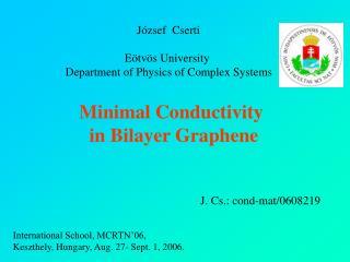 Minimal Conductivity  in Bilayer Graphene