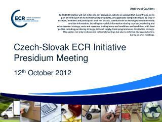 Czech-Slovak ECR Initiative Presidium Meeting