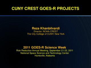 CUNY CREST GOES-R PROJECTS