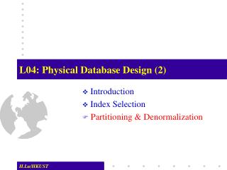 L04: Physical Database Design (2)