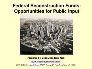 Federal Reconstruction Funds: Opportunities for Public Input