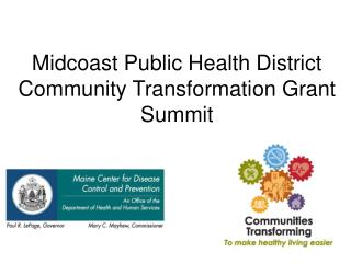 Midcoast Public Health District Community Transformation Grant Summit