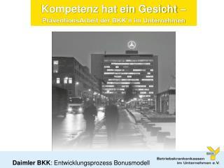 Daimler BKK : Entwicklungsprozess Bonusmodell
