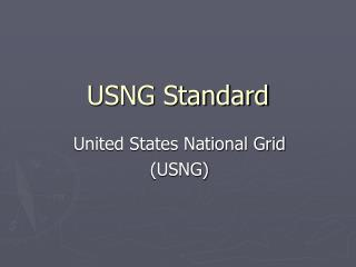 USNG Standard