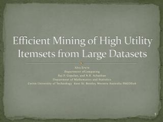 Efficient Mining of High Utility Itemsets from Large Datasets
