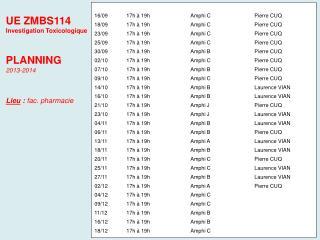 16/09 17h à 19hAmphi C  Pierre CUQ 18/09  17h à 19h Amphi CPierre CUQ