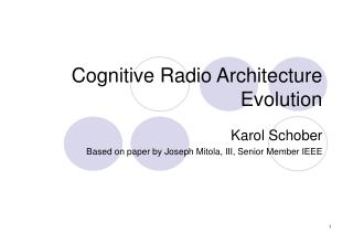 Cognitive Radio Architecture Evolution