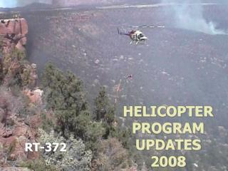 HELICOPTER PROGRAM UPDATES 2008