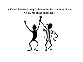A Visual Follow-Along Guide to the Instructions of the NBTA Modular Hotel RFP