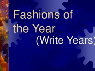 Fashions of the Year