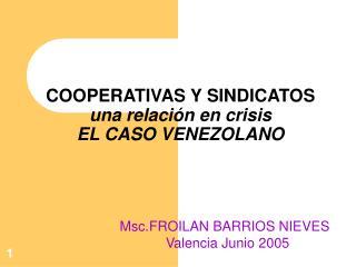 COOPERATIVAS Y SINDICATOS una relación en crisis EL CASO VENEZOLANO