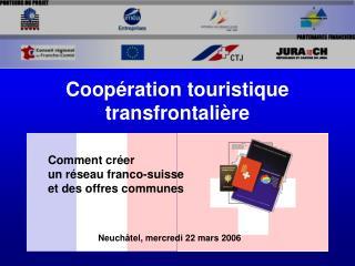 Coopération touristique transfrontalière