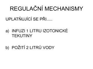 REGULA?N� MECHANISMY