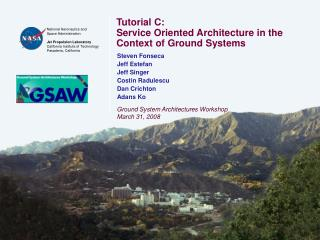 Tutorial C: Service Oriented Architecture in the Context of Ground Systems