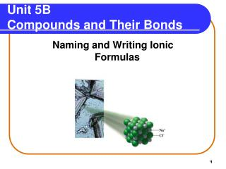 Unit 5B Compounds and Their Bonds