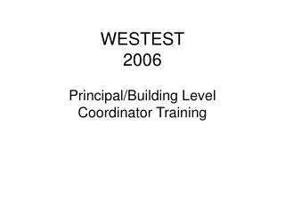 WESTEST 2006