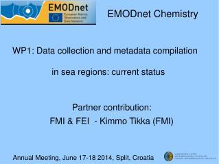 Annual Meeting, June 17-18 2014, Split, Croatia