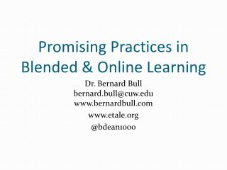 Promising Practices in Blended & Online Learning