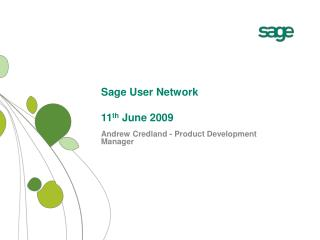 Sage User Network   11th June 2009