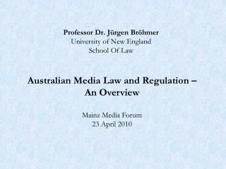 Professor Dr. J�rgen Br�hmer University of New England School Of Law