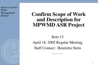 Confirm Scope of Work and Description for MPWMD ASR Project