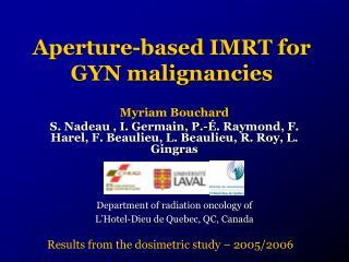 Aperture-based IMRT for GYN malignancies