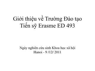 Giới thiệu về Trường Đào tạo Tiến sỹ Erasme ED 493