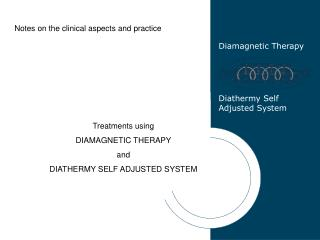 Diamagnetic Therapy Diathermy Self Adjusted System