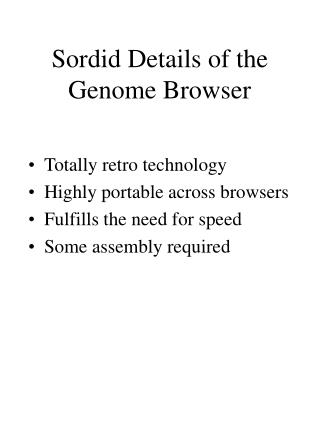 Sordid Details of the Genome Browser