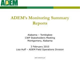 Alabama � Tombigbee CWP Stakeholders Meeting Montgomery, Alabama 3 February 2010