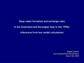 Abigail Spieler Oral Examination Presentation March 28, 2005