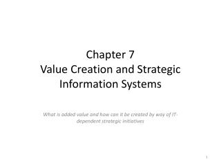 Chapter 7 Value Creation and Strategic Information Systems