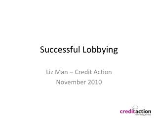 Successful Lobbying