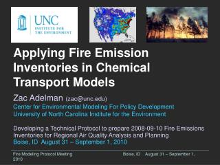 Fire Modeling Protocol Meeting			Boise, ID	August 31 – September 1, 2010