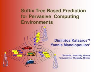 Suffix Tree Based Prediction for Pervasive  Computing Environments