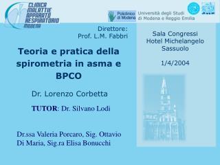 TUTOR : Dr. Silvano Lodi