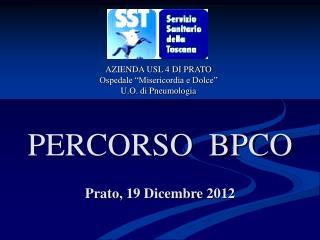 PERCORSO  BPCO Prato, 19 Dicembre 2012