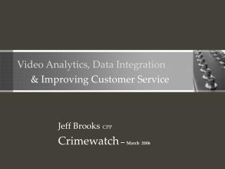 Video Analytics, Data Integration
