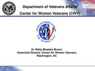 Department of Veterans Affairs  Center for Women Veterans (CWV)