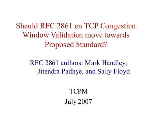 Should RFC 2861 on TCP Congestion Window Validation move towards Proposed Standard?