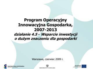 Program Operacyjny Innowacyjna Gospodarka,  2007-2013